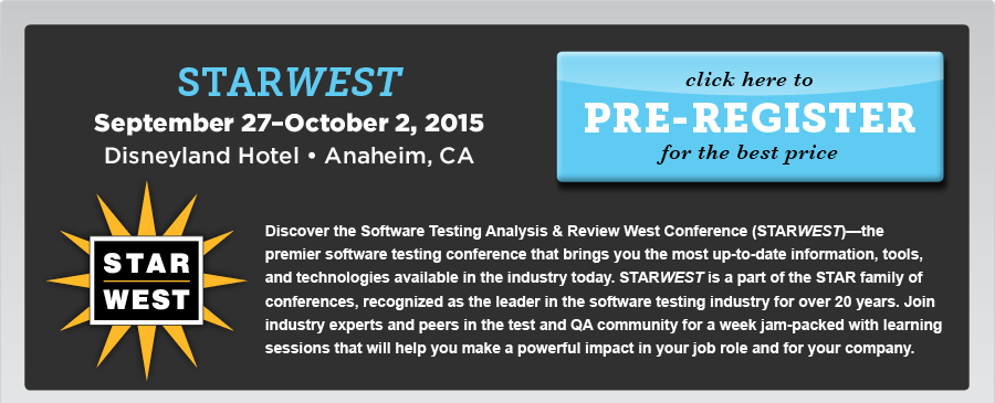 STARWest 2014  Conference on Software Testing Analysis & Review Conference, Orlando, Florida